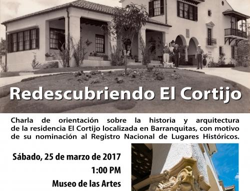 Redescubriendo El Cortijo: Charla sobre la historia y la arquitectura de El Cortijo en Barranquitas
