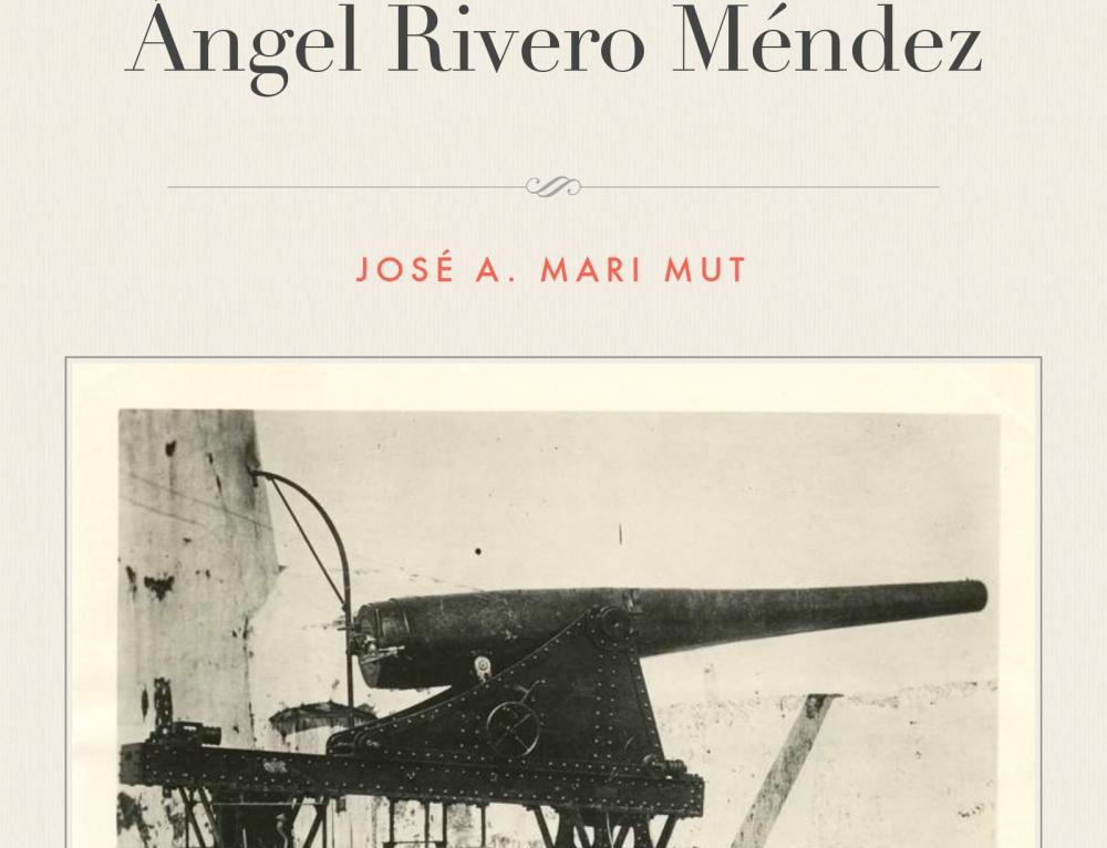 El diario de guerra del capitán de artillería Ángel Rivero Méndez (1898)