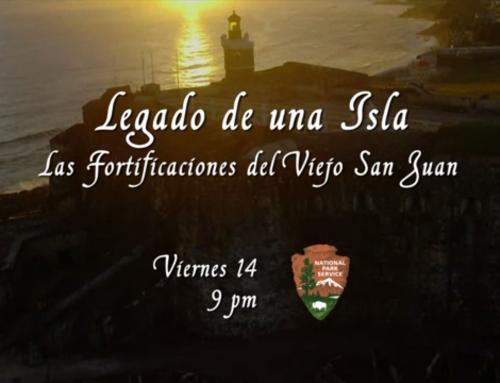 """Documental """"Legado de una Isla: Las fortificaciones del Viejo San Juan"""""""