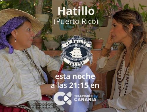 "Documental ""La huella isleña"" – Séptimo programa disponible en YouTube"