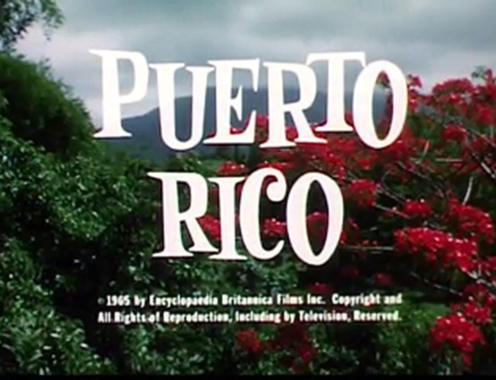 "Cortometraje ""Puerto Rico: Its Past, Present and Promise"" (1965)"