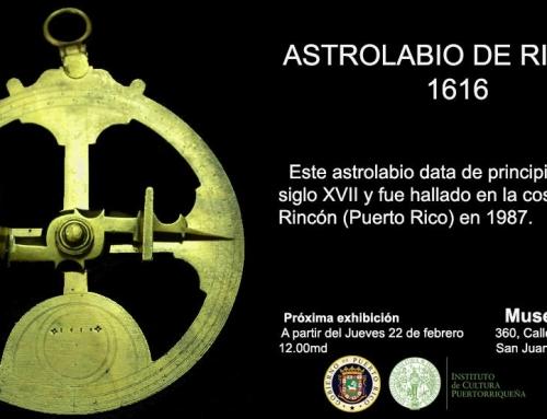 Exhibición del Astrolabio de Rincón en el Museo del Mar
