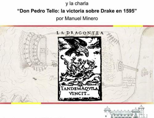 """Homenaje a D. José O. Busto y charla """"Don Pedro Tello: la victoria sobre Drake en 1595"""""""