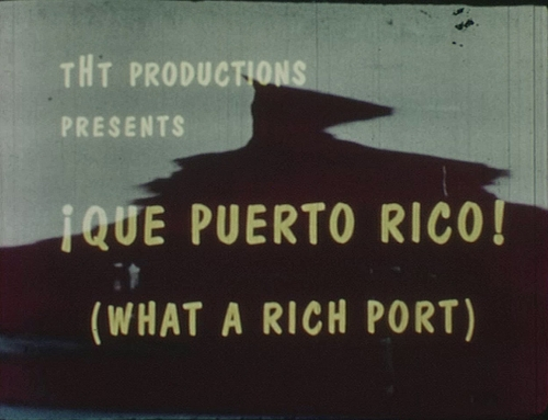 """Cortometraje """"Que Puerto Rico"""" (1963)"""