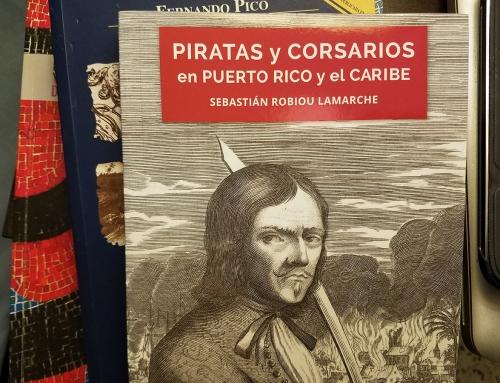 Piratas y corsarios en Puerto Rico y el Caribe