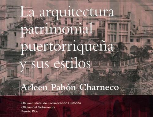 """Libro """"La arquitectura patrimonial puertorriqueña y sus estilos"""" (2010)"""