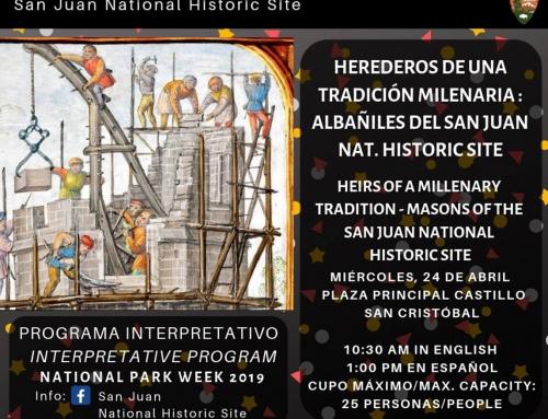 """Charla """"Héroes de una tradición milenaria: Albañiles del San Juan National Historic Site"""""""