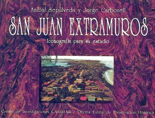 """Libro """"San Juan extramuros: Iconografía para su estudio"""" (1990)"""