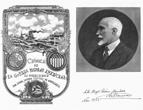 """""""Crónica de la guerra hispano-americana en Puerto Rico"""" por Ángel Rivero Méndez (1922)"""