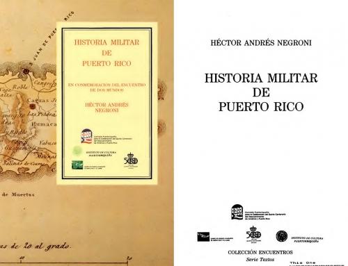 """""""Historia Militar de Puerto Rico"""" por Héctor Andrés Negroni (1992)"""